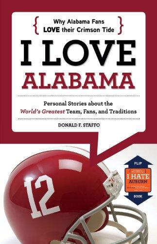 I Love Alabama/I Hate Auburn (I Love/I Hate) (English Edition)