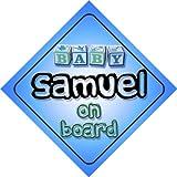 Panneau de voiture pour bébé garçon Inscription en anglais «Samuel on Board»