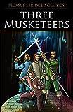 Three Musketeers (Pegasus Abridged Classics Seri)