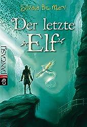 Der letzte Elf (Die Elfen-Saga, Band 1)