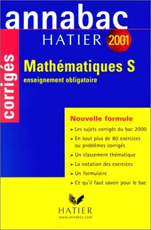 Annabac corrigés 2001 : Mathématiques S obligatoire