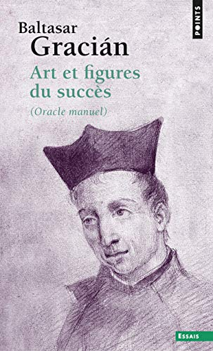 Art et figures du succès. (Oracle manuel)