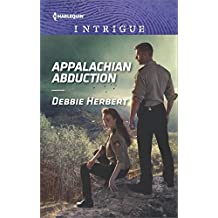 Appalachian Abduction (Harlequin Intrigue, Band 1772)