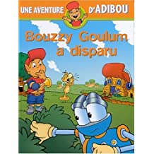 Bouzzy Goulum a disparu