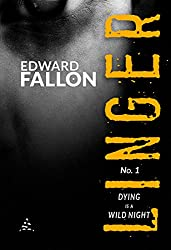 Linger: Dying is a Wild Night (A Linger Thriller Book 1) (English Edition)