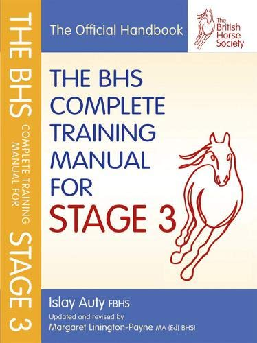 BHS Complete Training Manual for Stage 3 (BHS Official Handbook)