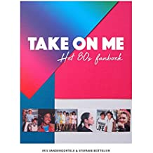 Take on me: het 80s fanbook
