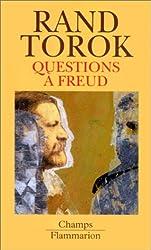 Questions à Freud : Du devenir de la psychanalyse