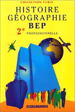 Histoire-Géographie, BEP, 2e professionnelle