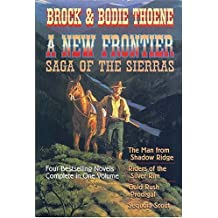 A New Frontier: Saga of the Sierras (Saga of the Sierras (Hardcover))
