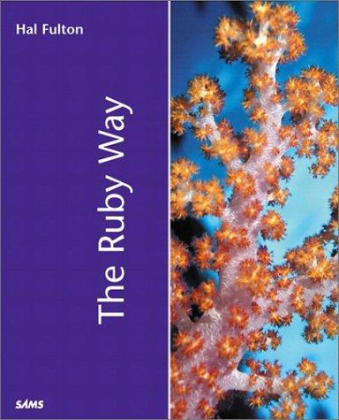 The Ruby Way (Sams White Books) (Hal Fulton Ruby)