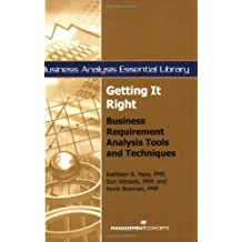 Getting it Right: Business Requirements Analysis Tools and Techniques