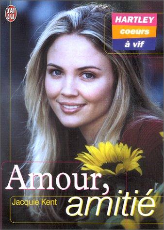 Hartley, coeurs à vif, tome 1 : Amour, amitié