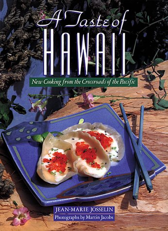A Taste of Hawaii: New Cooking from the Crossroads of the Pacific - Hawaii-taste