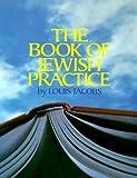 The Book of Jewish Practice