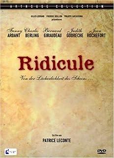 Ridicule - Von der Lächerlichkeit des Scheins (2 DVDs)