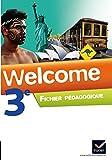 Anglais 3e Palier 2 A2/B1 Welcome : Fichier pédagogique