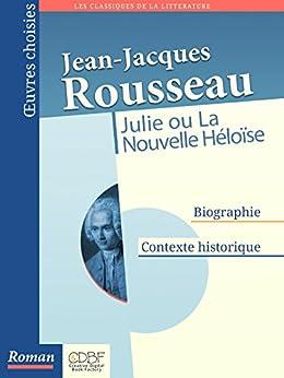 Julie ou La Nouvelle Héloïse par [Rousseau, Jean-Jacques]