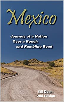 Libro Epub Gratis Mexico: Journey of a Nation Over a Rough and Rambling Road