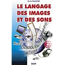Le langage des images et des sons
