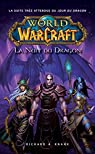 World of Warcraft : La nuit du dragon par Knaak