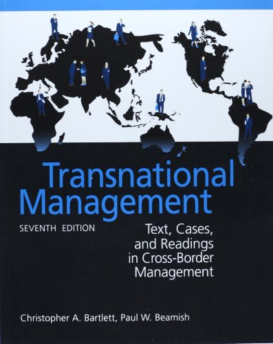 Transnational Management: Text, Cases & Readings in Cross-Border Management (Asia Higher Education Business & Economics Management and Organization)