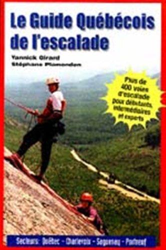 Le Guide Quebecois de l Escalade