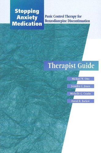 Stopping Anxiety Medication: Therapist Guide: Panic control therapy for Benzodiazepine discontinuation (Treatments That Work) by Michael W. Otto (1996-01-01)