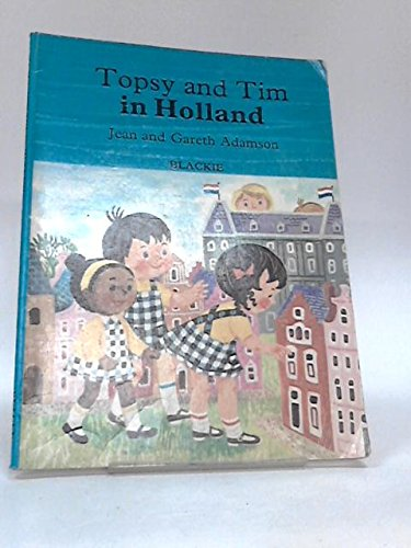 Topsy and Tim in Holland
