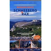 Bergerlebnis Schneeberg  Rax: Die schönsten Bergwanderungen und Klettersteige