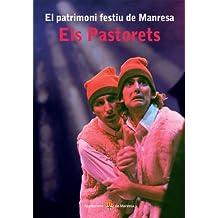 Els Pastorets (Patrimoni Festiu de Manresa)