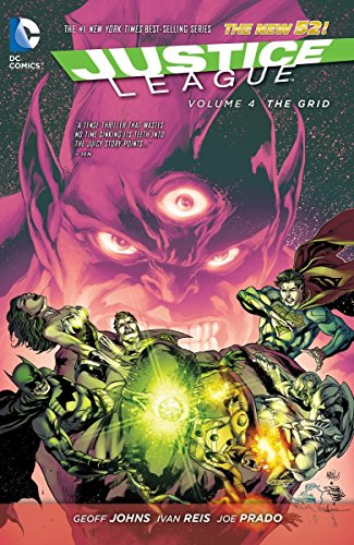 The Grid. Justice League - Volume 4