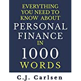 Everything You Need to Know About Personal Finance in 1000 Words (English Edition)