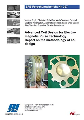 Advanced Coil Design for Electromagnetic Pulse Technology. Report on the methodology of coil design (EFB-Forschungsbericht) -