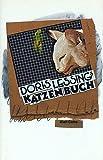 Doris Lessings Katzenbuch (Cotta's Bibliothek der Moderne)