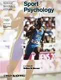 Handbook of Sports Medicine and Science, Sport Psychology (Olympic Handbook Of Sports Medicine)
