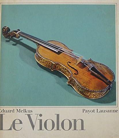 Le Violon : Une introduction à son histoire, à sa