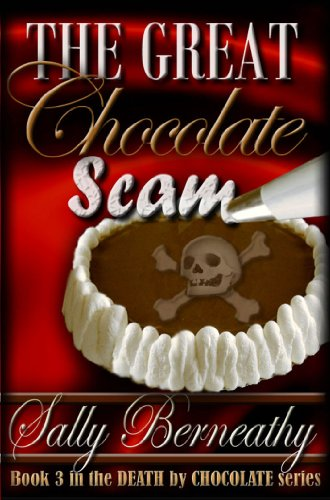 The Great Chocolate Scam (Death by Chocolate Book 3) (English Edition)
