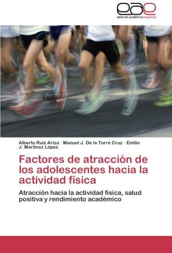 Factores de atracción de los adolescentes hacia la actividad física