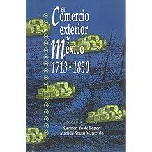 El comercio exterior de MŽxico 1713-1850