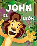John el león (ABC Canta Cuentos nº 2) (Spanish Edition)