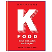 K Food: Korean Home Cooking and Street Food (English Edition)