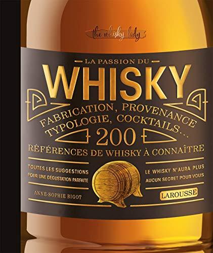 La passion du whisky par Anne-Sophie Bigot