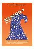 Med-Breaker 18 - MedAT 2018, Medizin studieren in Österreich: Lösungsstrategien, Leitfaden und 2.600  Übungen für eine effektive Vorbereitung auf den MedAT-H & MedAT-Z - www.medat-vorbereitung.at, MedAT Vorbereitung