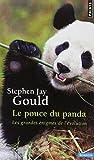 Le pouce du panda : Les grandes énigmes de l'évolution