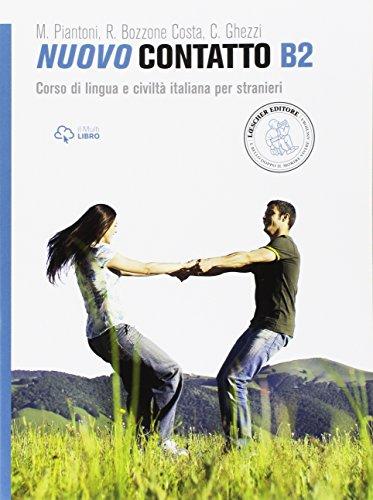 Nuovo Contatto. Corso di lingua e civilt italiana per stranieri. Livello B2