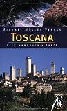 Toscana: Reisehandbuch mit vielen praktischen Tipps - Michael Müller