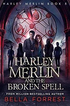 Libro PDF Gratis Harley Merlin 5: Harley Merlin and the Broken Spell