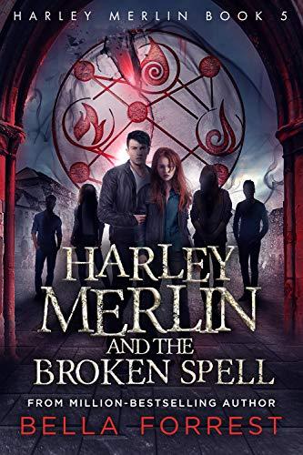Harley Merlin 5: Harley Merlin and the Broken Spell (English Edition)
