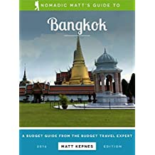 Nomadic Matt's Guide to Bangkok (2016 Edition)